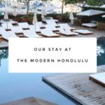 Our Stay at the Modern Honolulu